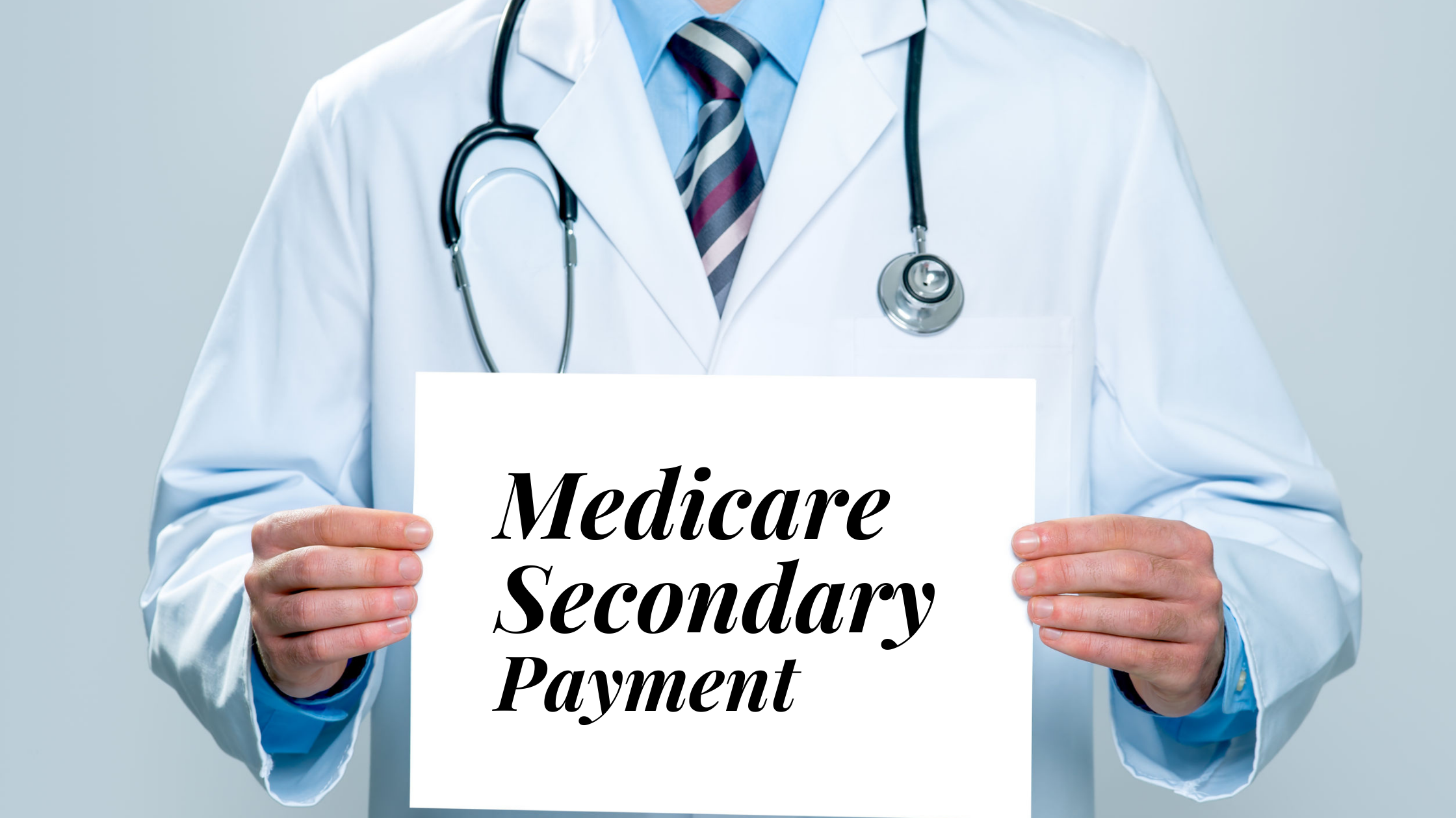 Medicare Secondary Payment